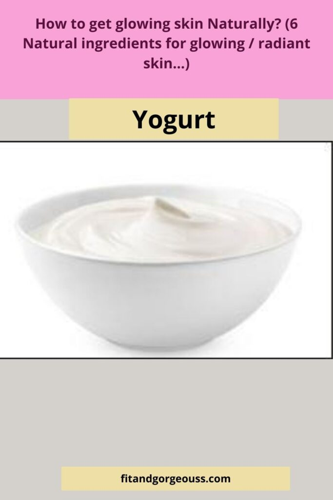 yogurt-How to get glowing skin Naturally?