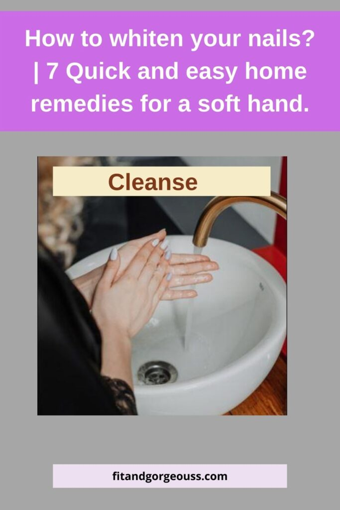 How to whiten your nails? | 7 Quick and easy home remedies for a soft hand.
