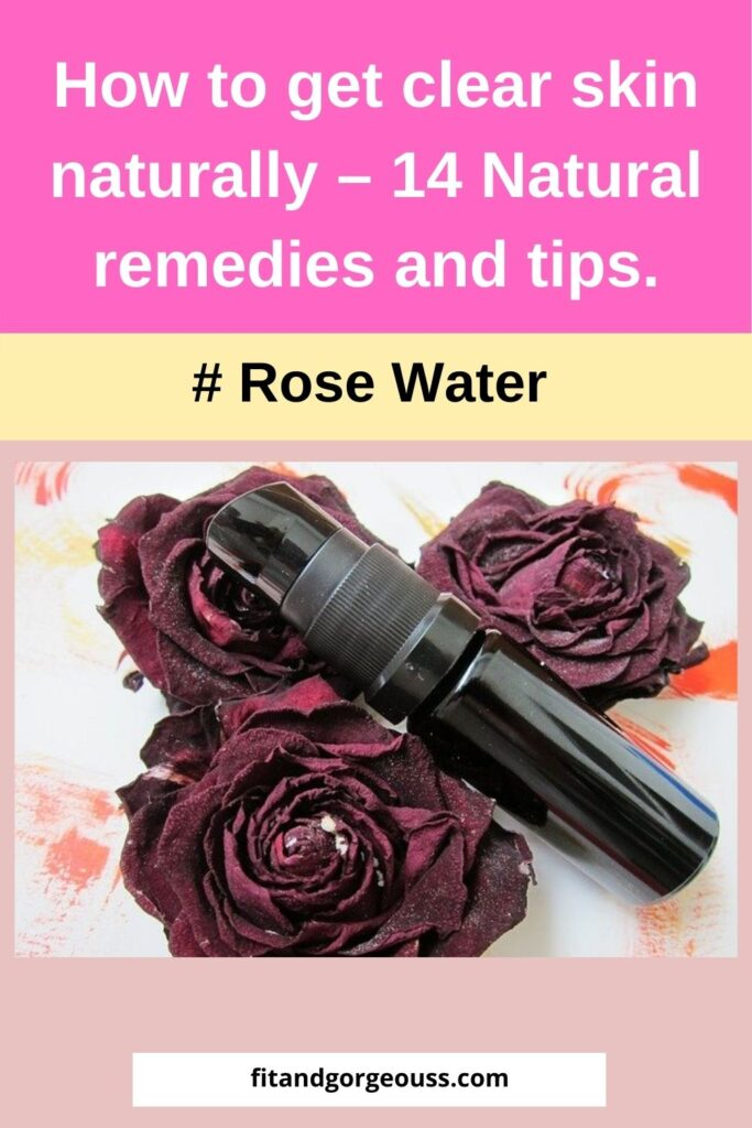 How to get clear skin naturally - 14 Natural remedies and tips.