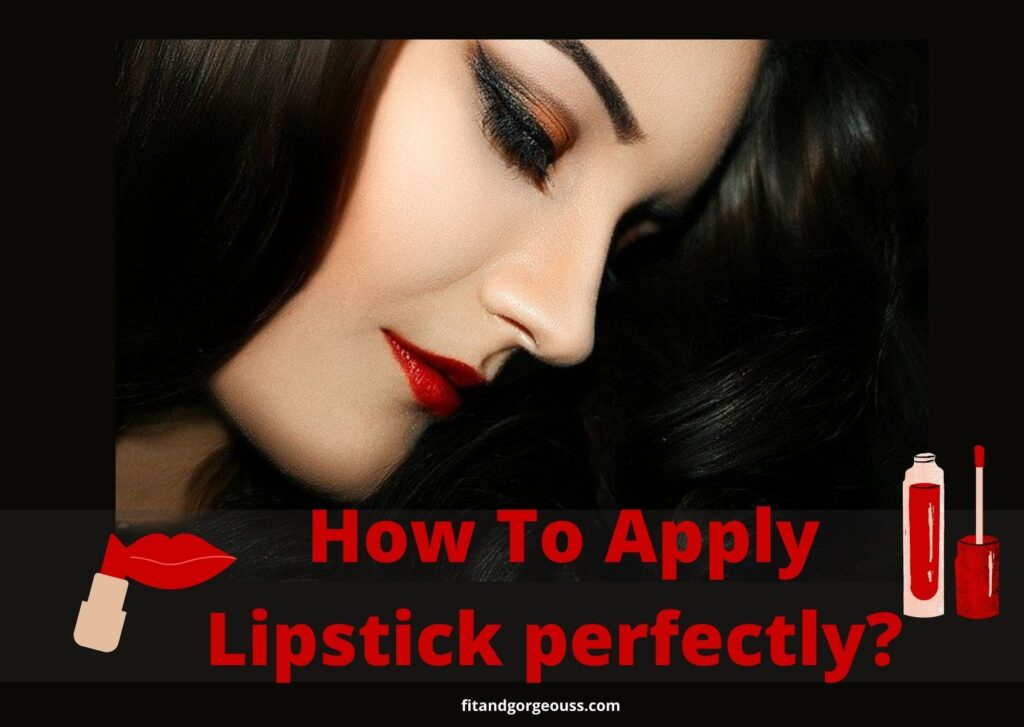 How To Apply Lipstick perfectly? | 3 Easy Steps!