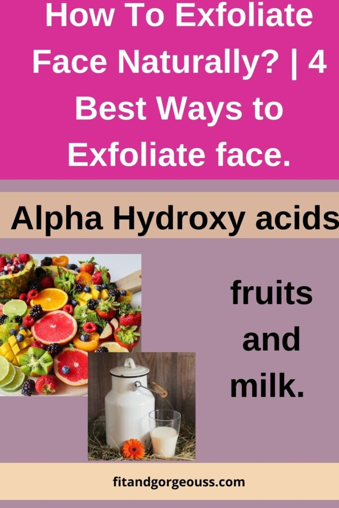 How To Exfoliate Face Naturally?